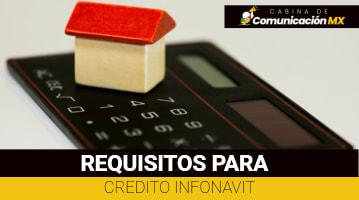 Requisitos para Crédito Infonavit: Qué es Infonavit, sus servicios y qué son los Créditos Infonavit