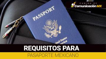 Requisitos para Pasaporte Mexicano: Qué es el Pasaporte, para qué sirve y cómo sacar la cita