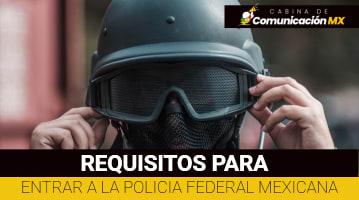 Requisitos para entrar a la Policía Federal Mexicana: Qué es la Policía Federal, quiénes pueden serlo y más