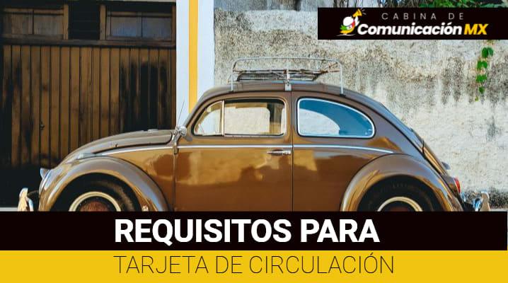 Sacar Tarjeta de Circulación: Qué es la Tarjeta de Circulación, para qué sirve y sus requisitos