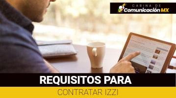 Requisitos para Contratar Izzi: Qué es Izzi, sus servicios y planes.