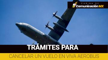 Cómo cancelar un vuelo en VivaAerobus: Qué es VivaAerobus, qué destinos ofrece y sus beneficios