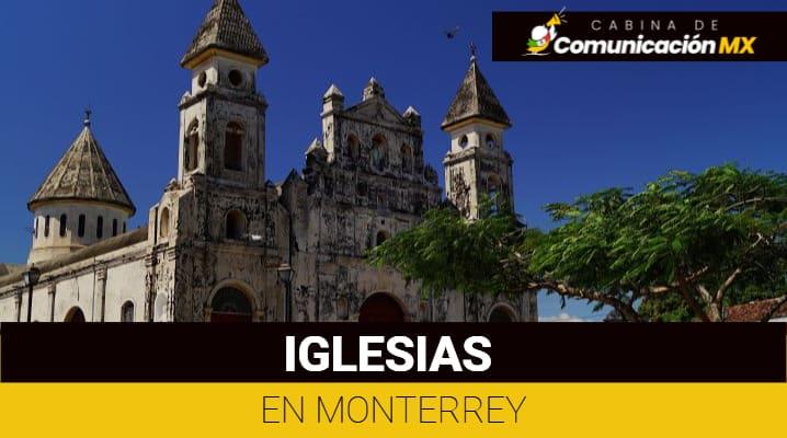 Iglesias en Monterrey