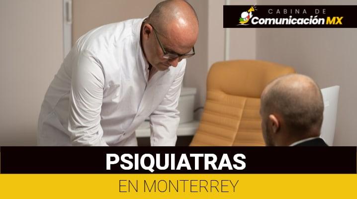 Psiquiatras en Monterrey