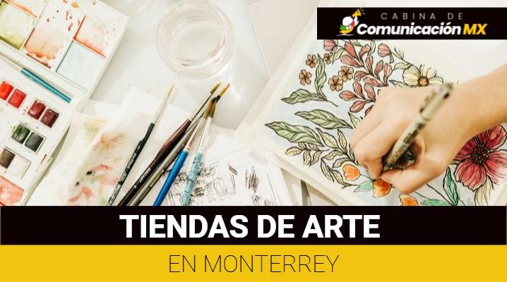 Tiendas de arte en Monterrey