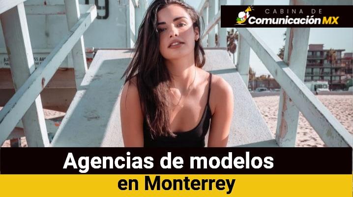 Agencias de modelos en Monterrey