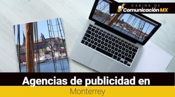 Agencias de publicidad en Monterrey