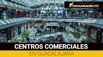 Centros Comerciales en Guadalajara