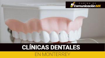 Clínicas dentales en Monterrey