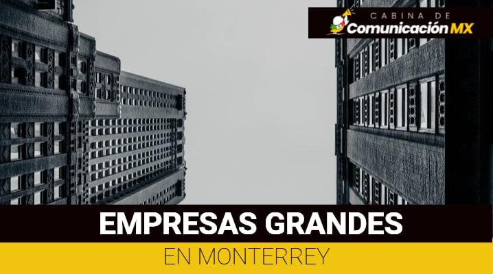 Empresas grandes en Monterrey