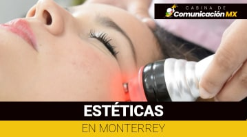 Estéticas en Monterrey