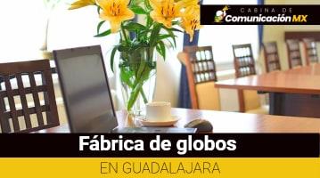Fábrica de globos en Guadalajara
