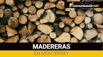 Madereras en Monterrey