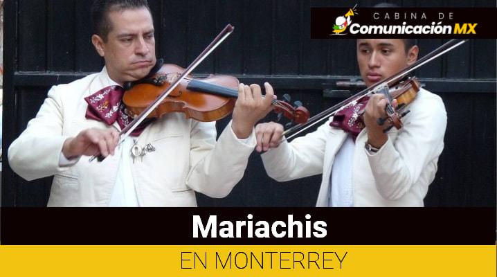 Mariachis en Monterrey