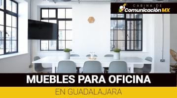 Muebles para oficina en Guadalajara