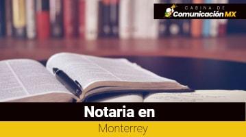 Notarías en Monterrey