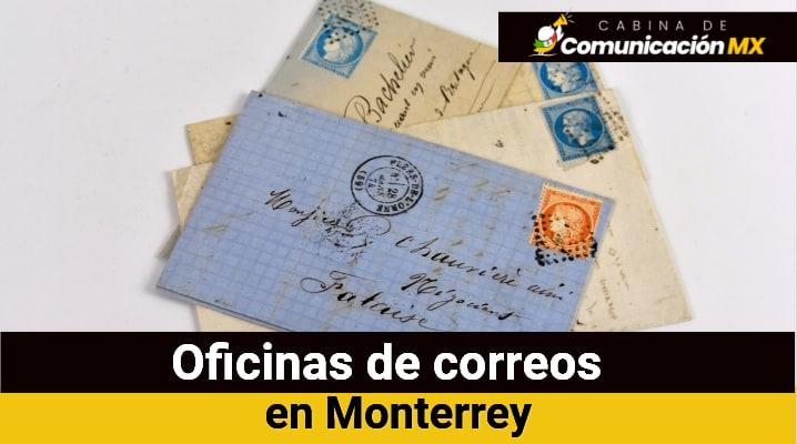 Oficinas de correos en Monterrey