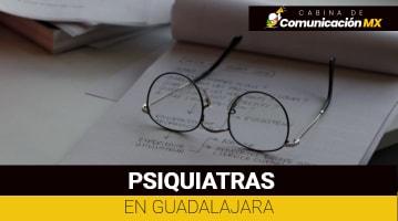 Psiquiatras en Guadalajara