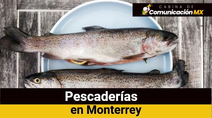 Pescaderías en Monterrey
