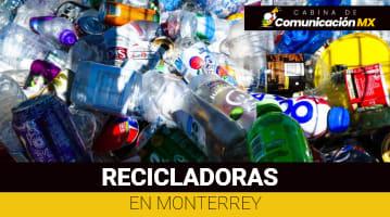 Recicladoras en Monterrey