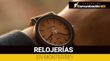 Relojerías en Monterrey