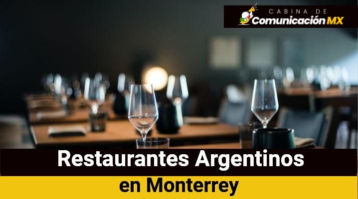 Restaurantes Argentinos en Monterrey