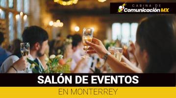 Salones de Eventos en Monterrey