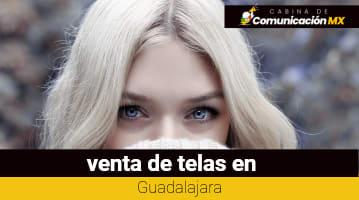 Telas en Guadalajara