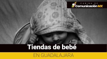 Tiendas de bebé en Guadalajara
