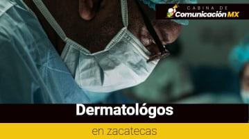 Dermatólogos en Zacatecas