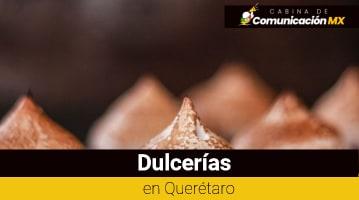 Dulcerías en Querétaro