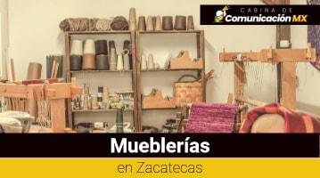 Mueblerías en Zacatecas