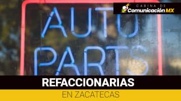 Refaccionarias en Zacatecas
