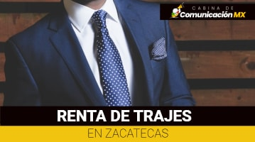 Renta de Trajes en Zacatecas