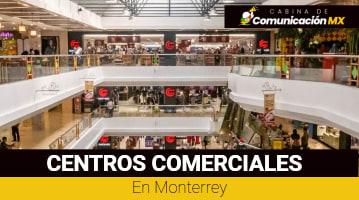 Centros Comerciales en Monterrey