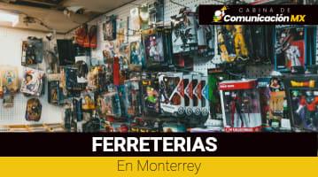 Ferreterías en Monterrey